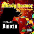 Ev'rybody's Dancin [feat. Peter Lemar] (Dance Version)/Mendy Resmer