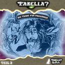 Folge 02: Die Träne von Parandur/Farelia?