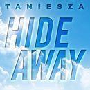 Hideaway/Taniesza
