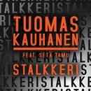 Stalkkeri (feat. Setä Tamu)/Tuomas Kauhanen