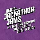 Heidi Presents Jackathon Jams with Kim Ann Foxman, Soul Clap, Catz 'N Dogz/Heidi Presents Jackathon Jams with Kim Ann Foxman, Soul Clap, Catz 'N Dogz