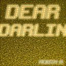 Dear Darlin'/Robin B.