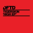 HigH/Tigerskin