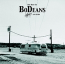 Best Of Bodeans : Slash & Burn/BoDeans