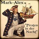 Piraten in der Nacht/Mark-Alex
