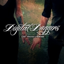 Lost Tracks & Remixes/Digital Daggers