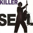 Killer (Live) - Single/Seal