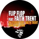 In Stereo feat. Faith Trent - Camelphat Remix/Flip Flop