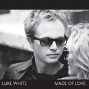 Made Of Love/Luke White