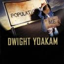 Population: Me/Dwight Yoakam