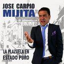 La Plazuela en Estado Puro/Jose Carpio Mijita