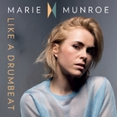 Like a Drumbeat/Marie Munroe