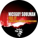 Feel It - Oliver Schmitz & Micah Sherman/Niceguy Soulman