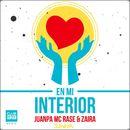 En Mi Interior/Juanpa, Mc Rase & Zaira