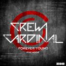 Forever Young [feat. Kodie]/Crew Cardinal