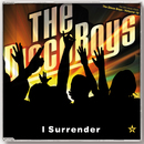 I Surrender - Taken from Superstar/The Disco Boys