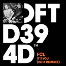 It's You (2014 Remixes)/FCL