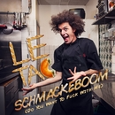 Schmackeboom (Do You Want To Fuck With Me)/Le Tac