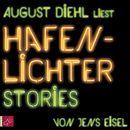 Hafenlichter. Stories/August Diehl