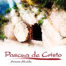 Pascua de Cristo/Antonio Alcalde