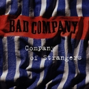 Company Of Strangers/Bad Company