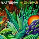 High Road/Mastodon