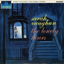 The Lonely Hours/Sarah Vaughan