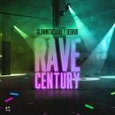 Rave Century/GLOWINTHEDARK & Deorro