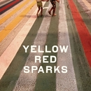 Yellow Red Sparks/Yellow Red Sparks