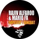 Dopestep / Dingbat/Rajiv Alfaroo, Mario FX