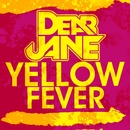 Yellow Fever/Dear Jane