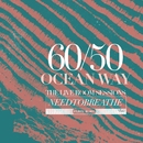 60/50 Ocean Way: The Live Room Sessions/NEEDTOBREATHE