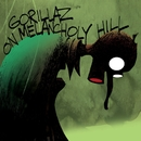 On Melancholy Hill/Gorillaz