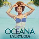 Everybody/Oceana