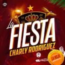 La fiesta (Single)/Charly Rodriguez