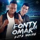 Esta noche/Fonty & Omar