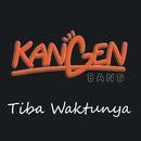 Tiba Waktunya/Kangen Band