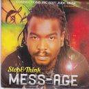Stop & Think/Mess Age