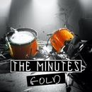 Gold/The Minutes