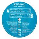 Epidemic (The Remixes)/Exit EEE