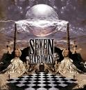 Seven The Hard Way/Seven The Hard Way