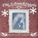 Die Schneekönigin - Märchen von H. C. Andersen/Die Schneekönigin