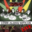 Come Along with Us (Live)/The Herbpirates