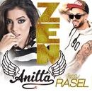 Zen (feat. Rasel)/Anitta