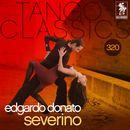 Tango Classics 320: Severino/Edgardo Donato