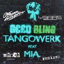 Bling [feat. MIA.] (Remixes)/TANGOWERK by NHOAH