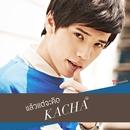 Laew Tae Ja Kid/Kacha Nontanun