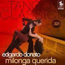 Tango Classics 321: Milonga Querida/Edgardo Donato