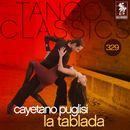 Tango Classics 329: La Tablada/Cayetano Puglisi