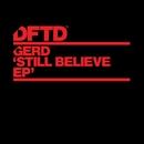 Still Believe/Gerd